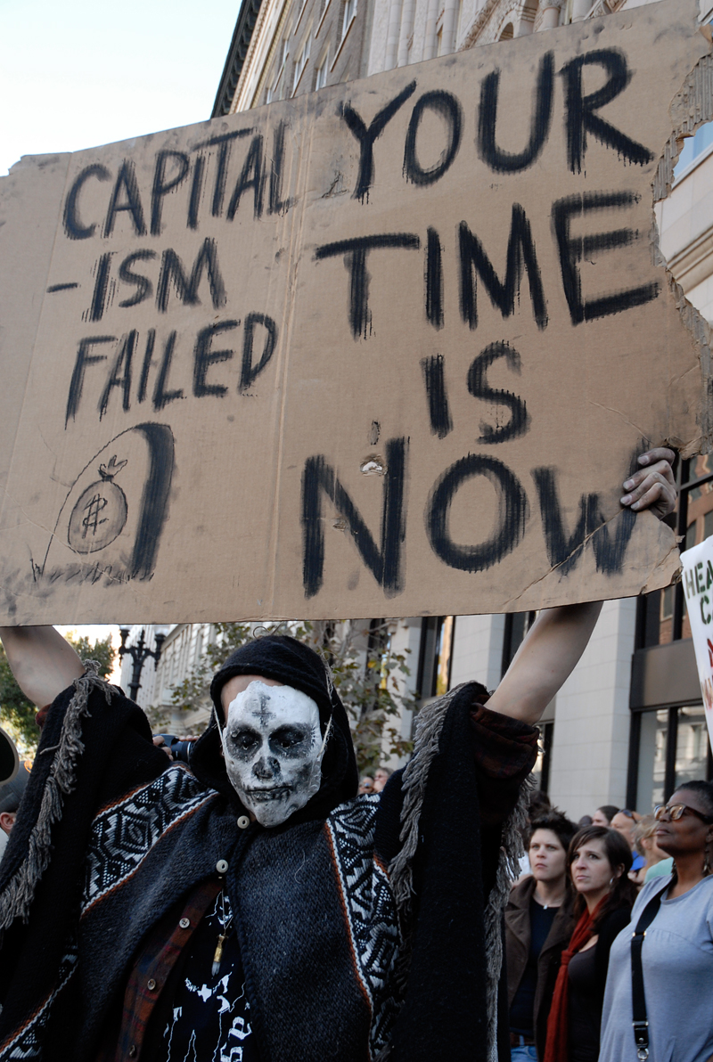 Capitalism Failed Your Time is Now